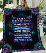 I Am A Bible Believe Prayer Pray In Praise Singin' Faith Walkin' Highly Favored Heart Blessin' Save And Servin' Jesus Lovin' Christan Girl 6:10-18  ALL OVER PRINTED Blanket