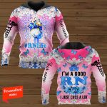 I'm A Good RN I Just Cuss A Lot Certified Licensed Practical Registered Nurse Personalized ALL OVER PRINTED SHIRTS