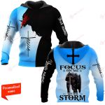 Focus On Me Not The Storm Personalized ALL OVER PRINTED SHIRTS