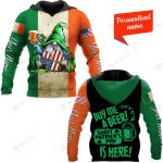 Buy Me A beer Saint Patrick's Day Is Here Patrick' Day Personalized ALL OVER PRINTED SHIRTS