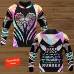 God Found The Strongest Women And Make Them Nurses Nurse Personalized ALL OVER PRINTED SHIRTS