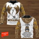 CNA Hate By Many Loved By Plenty, Heart On Her Sleeve, Fire In Her Soul And A Mouth She Can't Control Certified Nursing Assistant Nurse Personalized ALL OVER PRINTED SHIRTS