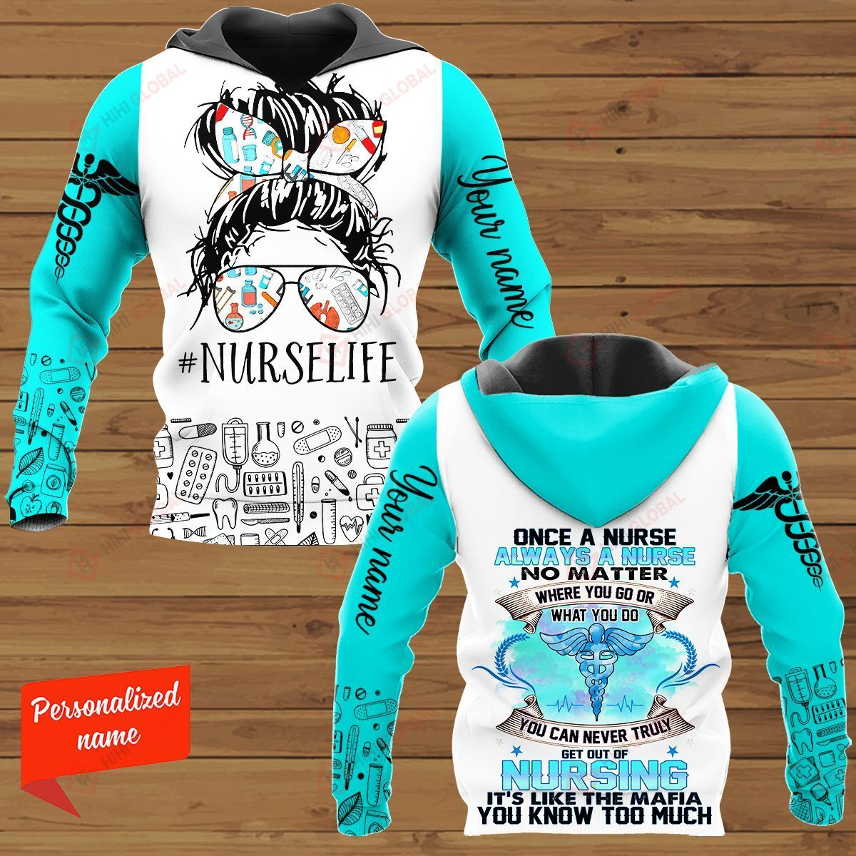 Once A Nurse Always A Nurse No Matter Where You Go or What you do you can never truly get out of Nursing Personalized ALL OVER PRINTED SHIRTS