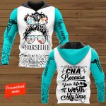 I Became A CNA because your Life worth my Time Nurse Nursing Personalized ALL OVER PRINTED SHIRTS