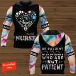 #essential Nurse be Patient with Patients who are not Patient Personalized ALL OVER PRINTED SHIRTS