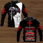 I Still Believe In Amazing Grace That There Is Power In The Blood That He Walk With Me And He Talk With Me That Because He Lives I Can Face Tomorrow All Because Of The Old Rugged Cross ALL OVER PRINTED SHIRTS