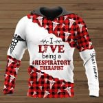I Live Being A Respiratory Therapist Personalized ALL OVER PRINTED SHIRTS