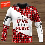 I Live Being A Nurse Personalized ALL OVER PRINTED SHIRTS