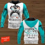 Crushing Covid Day By Day NurseLife Nurse Personalized ALL OVER PRINTED SHIRTS