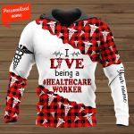 I Live Being A Healthcare Worker Personalized ALL OVER PRINTED SHIRTS