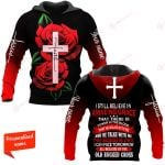I Still Believe In Amazing Grace That There Is Power In The Blood That He Walk With Me And He Talk With Me That Because He Lives I Can Face Tomorrow All Because Of The Old Rugged Cross Personalized ALL OVER PRINTED SHIRTS