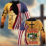All I Need Today Is A Little Bit Of Camping And A Whole Lot Of Jesus ALL OVER PRINTED SHIRTS