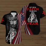 Let your Faith be bigger than your Fear ALL OVER PRINTED SHIRTS