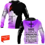SHE IS CLOTHED IN STRENGTH AND DIGNITY ND SHE LAUGHS WITHOUT FEAR OF THE FUTURE PERSONALIZED ALL OVER PRINTED SHIRTS