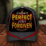 Not Perfect Just Forgiven Classic 3d Cap ALL OVER PRINTED