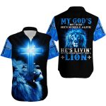 My God's Not Dead He's Surely Alive He's Livin' On The Inside Roarin' Like A Lion ALL OVER PRINTED SHIRTS