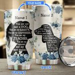 You Are My Dachshund Personalized Stainless Steel Tumbler BIU21052203