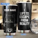 Lifting Black Cat Escape From Reality Personalized Stainless Steel Tumbler BIU21052207