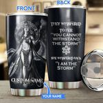 Puerto Rican Warrior I Am The Storm Personalized Stainless Steel Tumbler BIU21052402