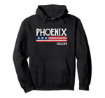 Phoenix Arizona Souvenir Gift Pullover Hoodie