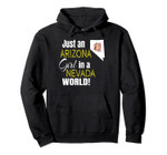 Just An Arizona Girl In A Nevada World Cute Pullover Hoodie