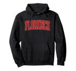 FLORENCE AZ ARIZONA Varsity Style USA Vintage Sports Pullover Hoodie