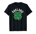 St. Patrick's Day Shamrock Oakland California Irish Green Unisex T-Shirt