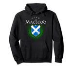 Clan MacLeod Surname Scottish Clan Scotland Flag Shield Pullover Hoodie, T-Shirt, Sweatshirt
