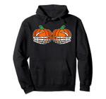 Skeleton Hand on Chest Pumpkin Boobs Halloween Boob Women Pullover Hoodie, T-Shirt, Sweatshirt