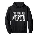 Mercury Universe - Merc'd definition Hoodie, T-Shirt, Sweatshirt