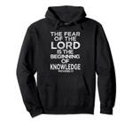 Proverbs 1:7 Bible Verse Christian Hoodie, T-Shirt, Sweatshirt