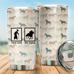 Felacia [Tumbler] My Nana - for Mother's Day - Best Gift For Horse IdeaC5767