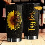 Felacia [Tumbler] Personalized Customized Love Sunflower Meaningful Quote C0788