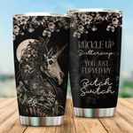 Felacia [Tumbler] Buckle Up Buttercup Personalized For Unicorn, Skull LoversC0918