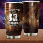 Felacia [Tumbler] To love you to the barn and back Horse s Cup - Gift For Horse LoversC5792