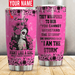 Felacia [Tumbler] Breast Cancer I Am The Storm Pink RibbonC5306