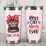 Felacia [Tumbler] Gift For Cat Mom Best Cat Mom Ever CHM Gifts For Cat LoversC2877