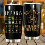 Felacia [Tumbler] Science Like Magic But Real For Physical Chemistry, Science LoversC0649