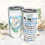 Felacia [Tumbler] Mom To Son, I'm Always Here For You  BQ203TCC0539