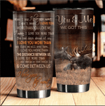 Felacia [Tumbler] Moose You & Me We Got This Meaningful Quote Couple Love Valentine Gift C0863