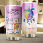 Felacia [Tumbler]  to my daughter I love you, cute turtle Customize name Cup - Personalized gift for daughter Chipteeamz NQS1522C3874