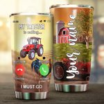 Felacia [Tumbler] My Tractor Is Calling Personalized Name 3D For FarmerC2953