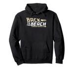 Retro Back to the Beach Canon Beach Oregon Funny Beach Pullover Hoodie, T Shirt, Sweatshirt