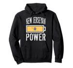 New Jersey Flag | New Jerseyan Power Battery Proud Pullover Hoodie, T Shirt, Sweatshirt