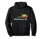 Vintage Boyertown, Pennsylvania Home Souvenir Print Pullover Hoodie, T Shirt, Sweatshirt