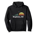 Vintage Hopkins, South Carolina Home Souvenir Print Pullover Hoodie, T Shirt, Sweatshirt