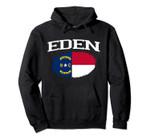 EDEN NC NORTH CAROLINA Flag Vintage USA Sports Men Women Pullover Hoodie, T Shirt, Sweatshirt