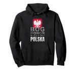 Polish Hoodie Shirt Coat Of Arms Polska GOD HONOR FATHERLAND, T Shirt, Sweatshirt
