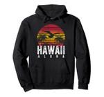 Retro Aloha Hawaii Hawaiian Island 1980s Vintage Men Women Pullover Hoodie, T Shirt, Sweatshirt