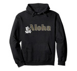Aloha Vintage Style Hawaii Gift Vacation Pullover Hoodie, T Shirt, Sweatshirt